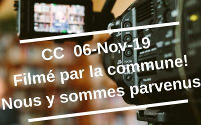 CC 06 Nov Filmé. Nous y sommes parvenus!